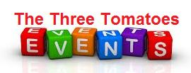 the three tomatoes events
