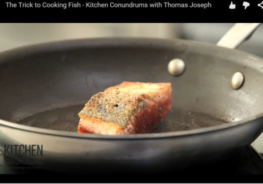 trick to cooking fish, the three tomatoes, Kitchen conundrums, video