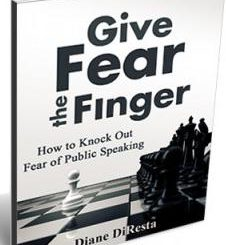 5 Tips to Knockout Fear of Public Speaking, Diane DiResta, The Three Tomatoes