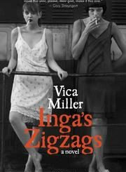 Inga's Zigzags, Vica Miller, The Three Tomatoes