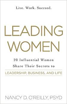 Lead Like a Girl: 10 Ways to Put Your Feminine Strengths to Work at Work Phyllis O'Reilly, The Three Tomatoes
