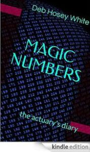 An Intriguing Romantic Novel, Magic Numbers, Deb Hosey White, The Three Tomatoes