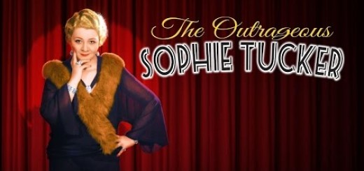 The Outrageous Sophie Tucker, Robbie Tucker, The Three Tomatoes