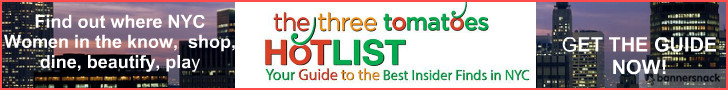 THE HOT LIST, THE THREE TOMATOES