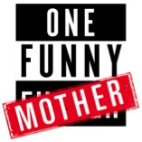 Win Tickets to ONE FUNNY MOTHER