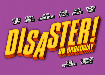 """Anchors Away for """"Disaster! On Broadway"""""""