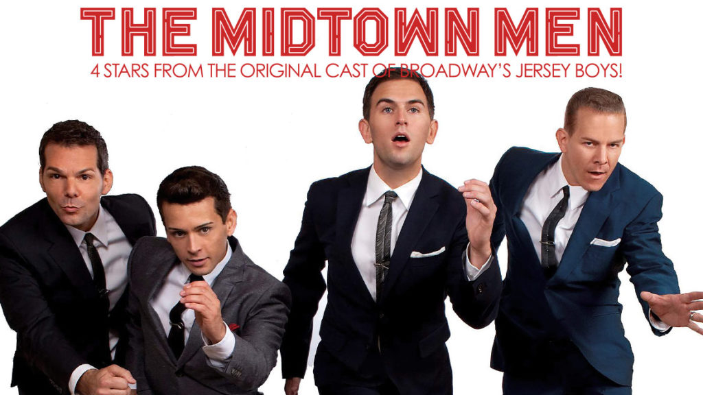 "miston men The midtown men, the four original stars of ""jersey boys, will perform march 16 at the visalia fox theatre."