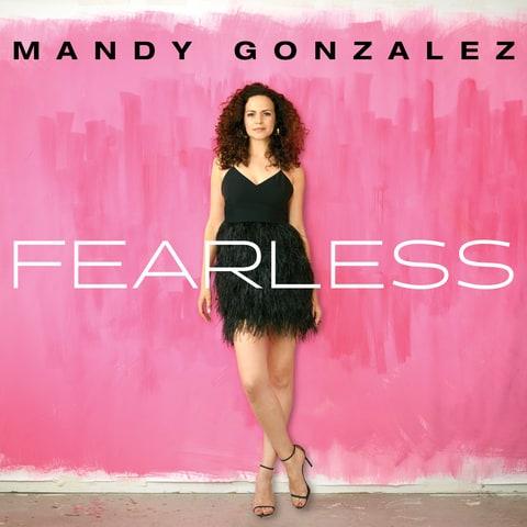 Mandy Gonzalez: Becoming Fearless!