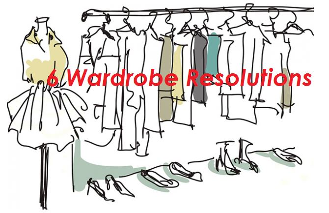 6 Wardrobe Resolutions for a New Year and New You