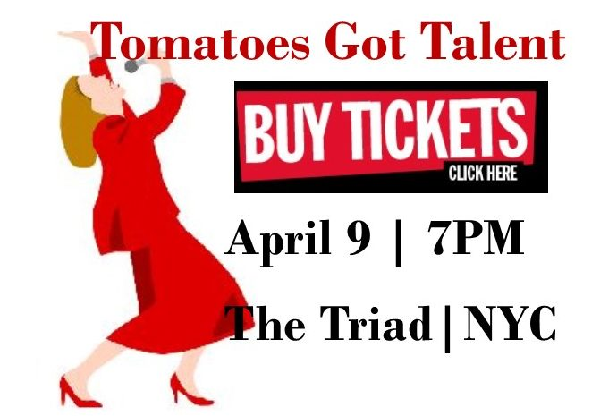 April 9th Tomatoes Got Talent Show - Our Fifth Year!
