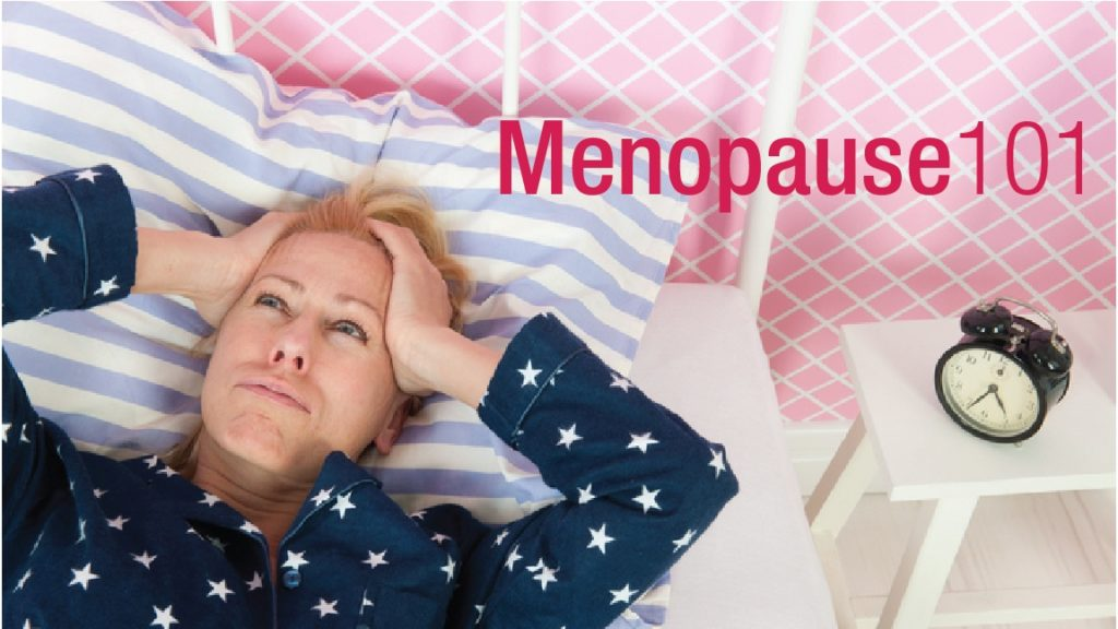 Perimenopause and Menopause 101