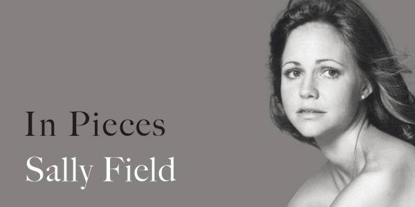 SF LIFE: Sally Field, Legacy Films, Chocolate, Architecture