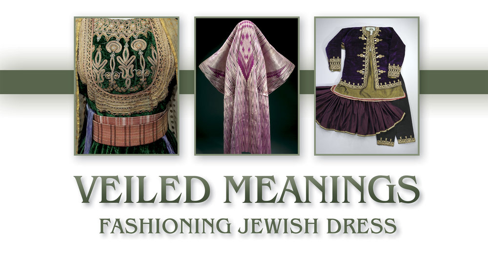Veiled Meanings Fashiong Jewish Dress