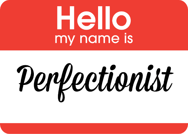 Evading the trap of perfectionism.