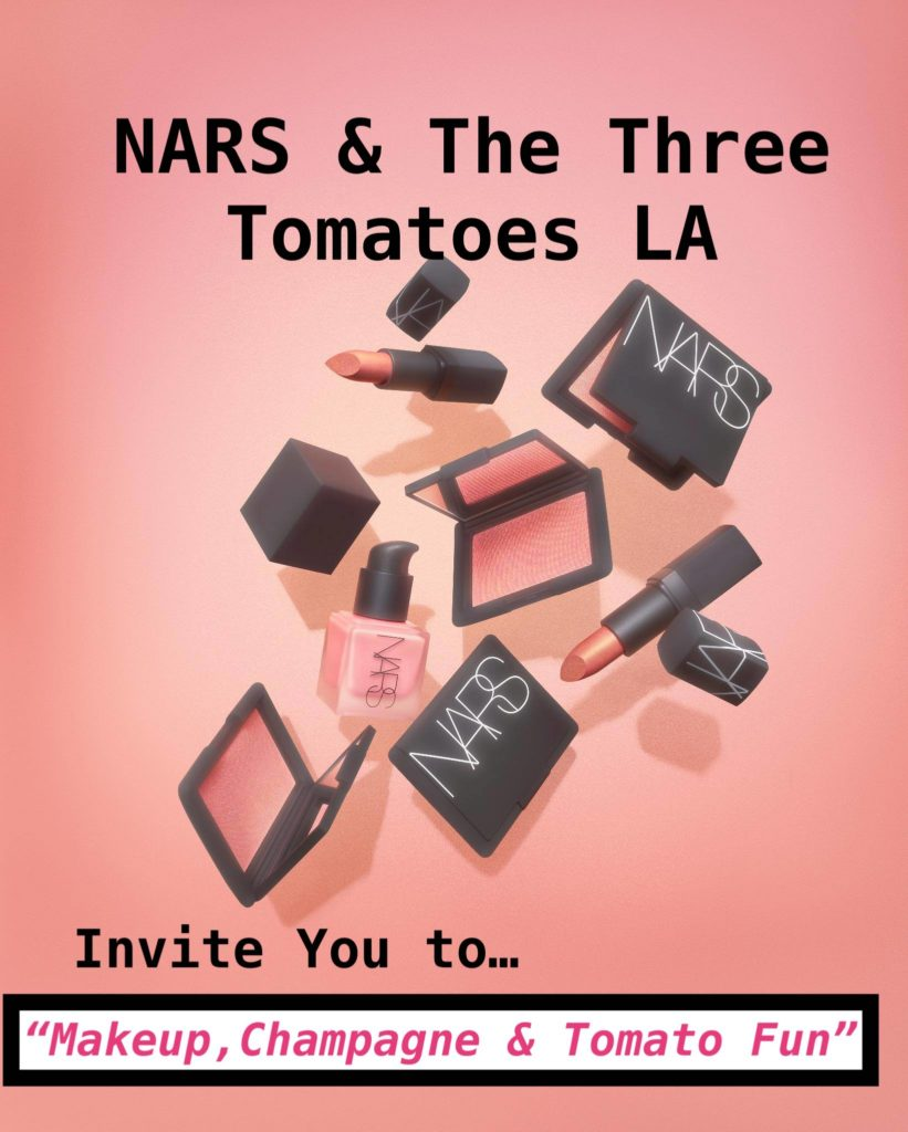 NARS and The Three Tomatoes LA Event