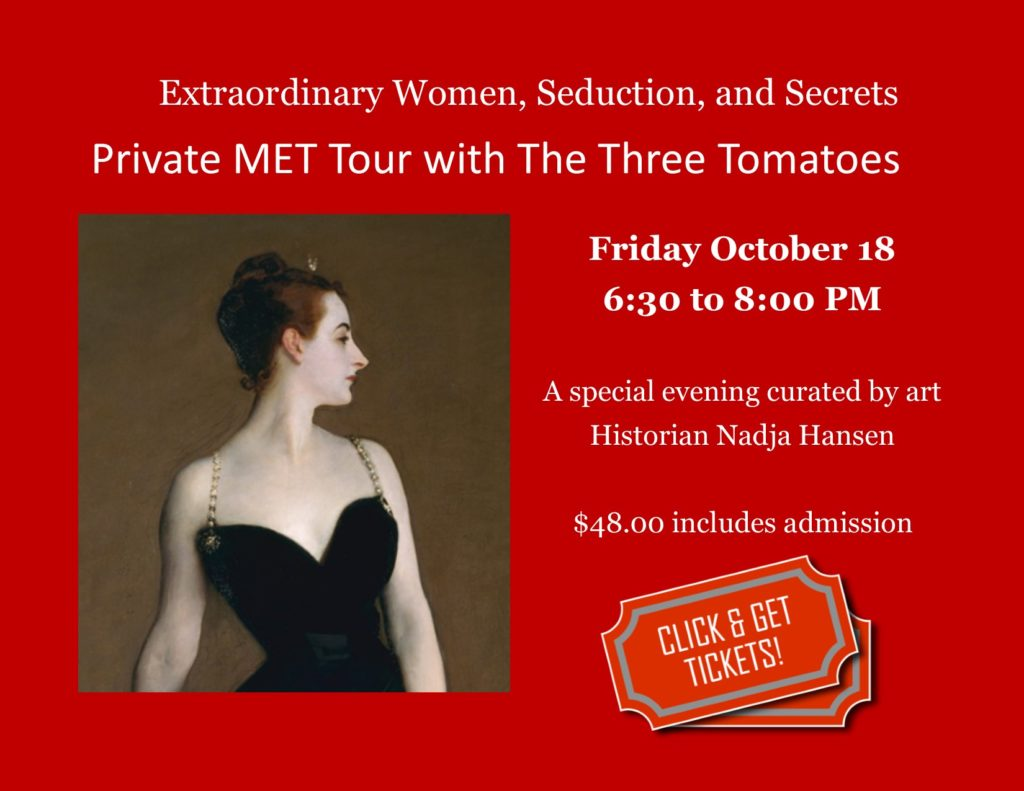 The Three Tomatoes Private Tour of the Met