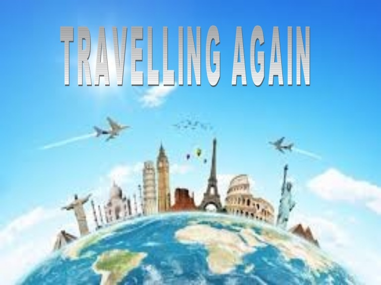 Travel Will Return Sooner than You Think