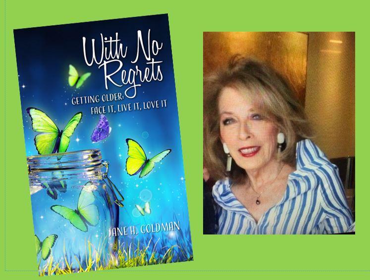 Jane Goldman, auhor of With No Regrets