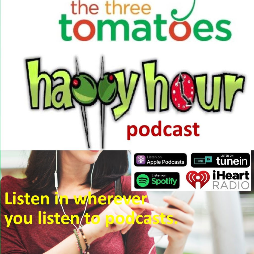 The Three Tomatoes Happy Hour Pocast