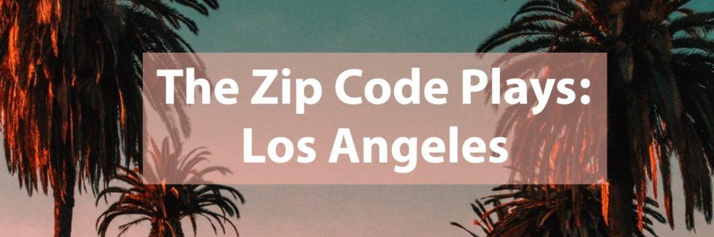 LA LIFE: Apple Butter, Griffith Park, LA Love, Zip Code Plays