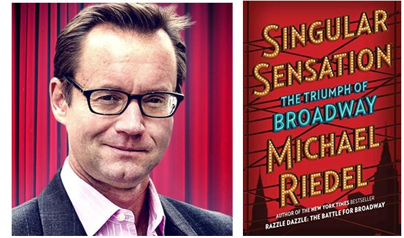 Broadway Will Triumph Again – An Evening with Michael Riedel