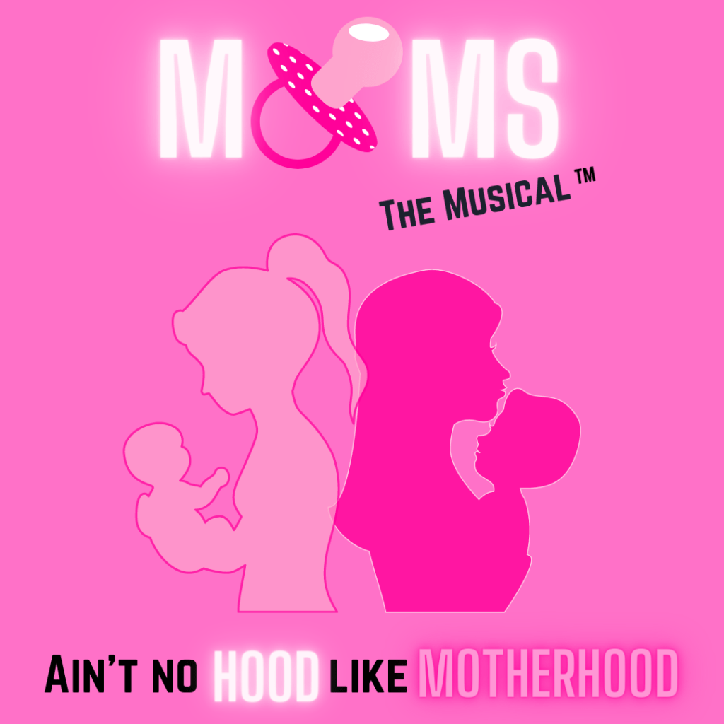 Moms: The Musical